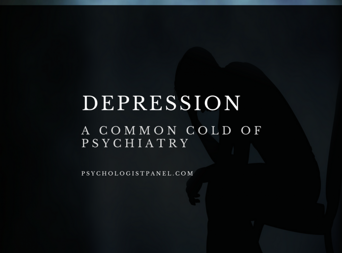 Depression A Common Cold of Psychiatry