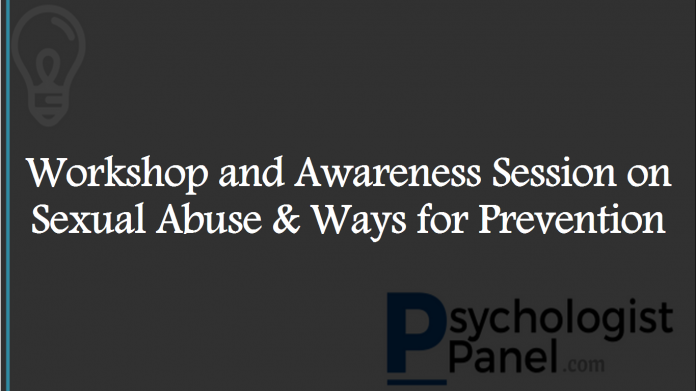 Workshop and Awareness Session on Sexual Abuse & Ways for Prevention