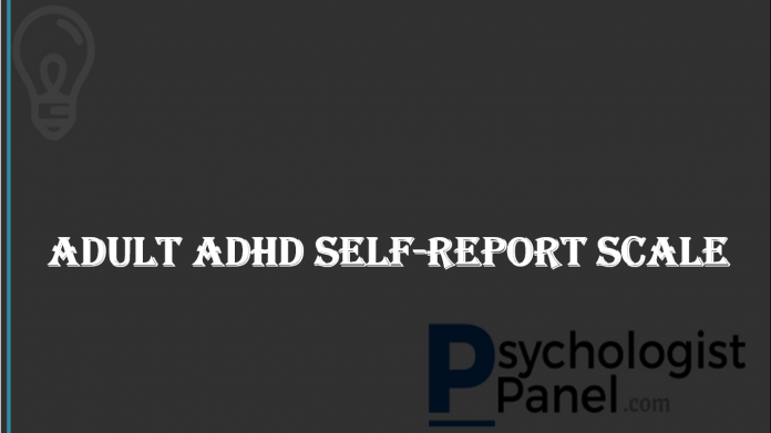 Adult ADHD Self-Report Scale